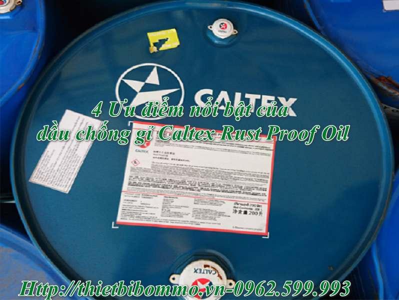 Dầu chống gỉ Caltex Rust Proof oil và 4 Ưu điểm nổi bật bạn nên biết