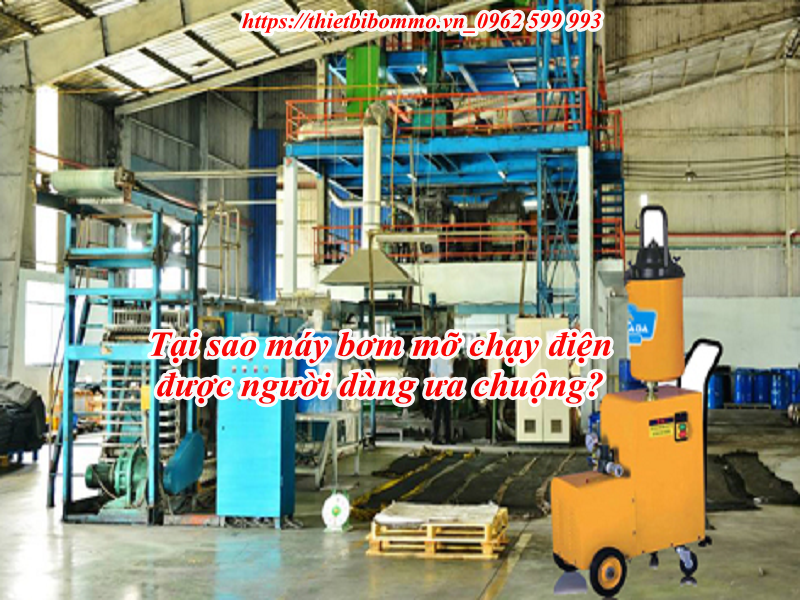 Nguyên lý hoạt động của máy bơm mỡ chạy điện có gì đặc biệt đến vậy?